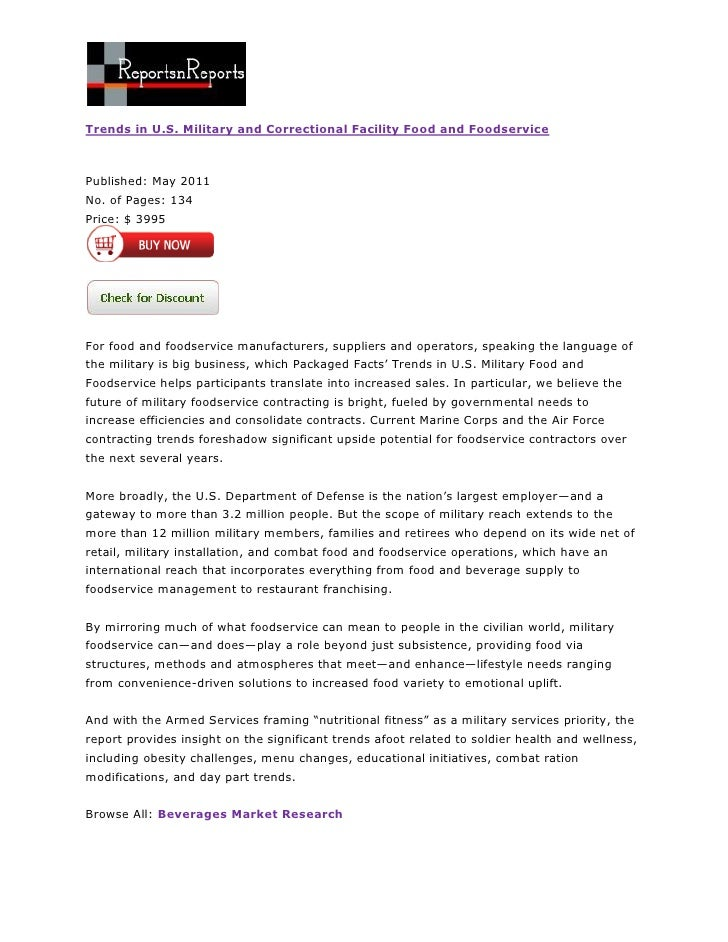Trends in U.S. Military and Correctional Facility Food and Foodservice