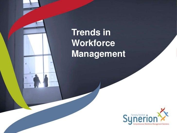 Trends in Workforce Management