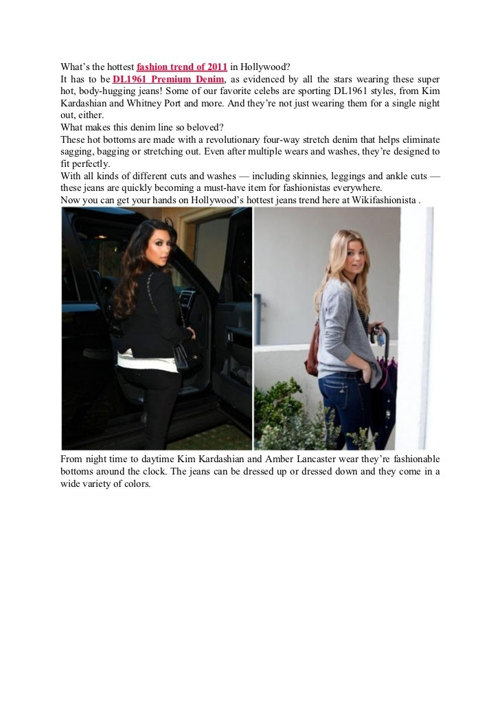 Trend spotting celebs in dl1961 premium denim fashion trend of 2011