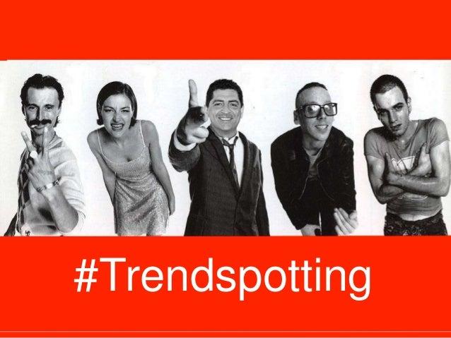 #Trendspotting