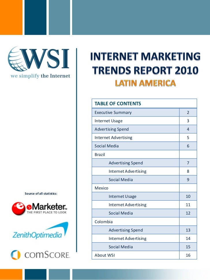 TABLE OF CONTENTS                            Executive Summary               2                            Internet Usage  ...