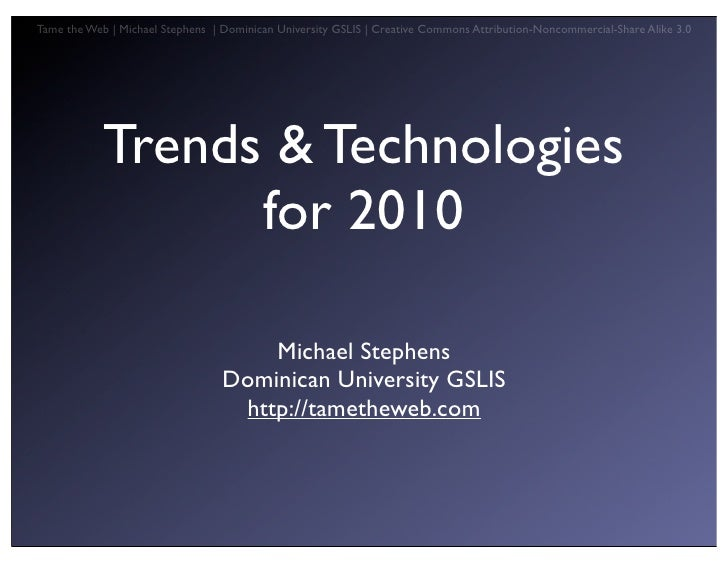Trends Tech 2010 for Librarians