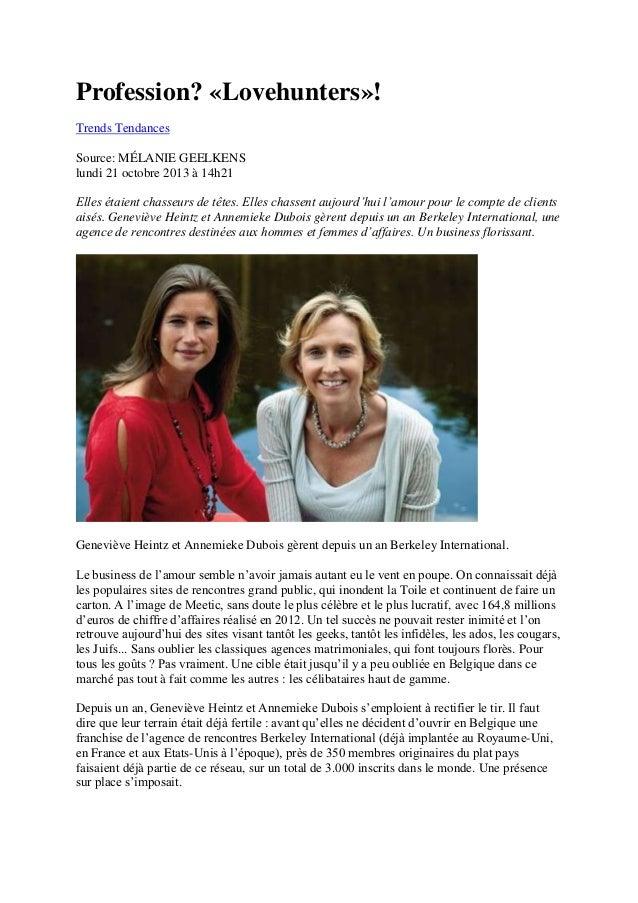 Profession? «Lovehunters»! Trends Tendances Source: MÉLANIE GEELKENS lundi 21 octobre 2013 à 14h21 Elles étaient chasseurs...