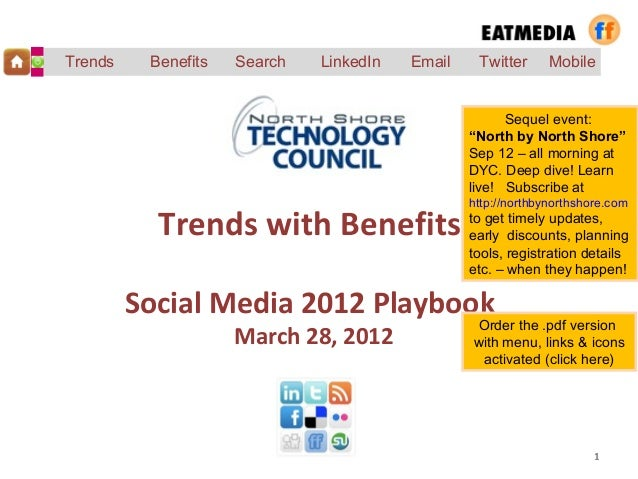 Trends with Benefits  - Social Media Update 2012