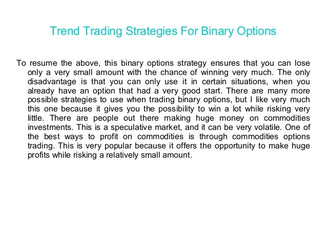 Trading strategies for binary options