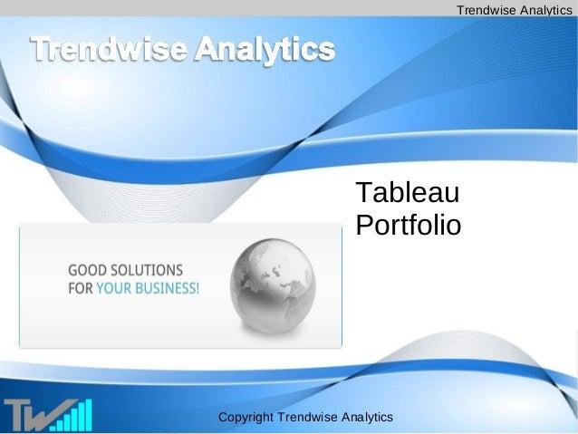 Trendwise Analytics Copyright Trendwise Analytics Tableau Portfolio