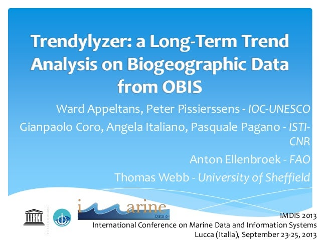 Trendylyzer: a Long-Term Trend Analysis on Biogeographic Data from OBIS Ward Appeltans, Peter Pissierssens - IOC-UNESCO Gi...