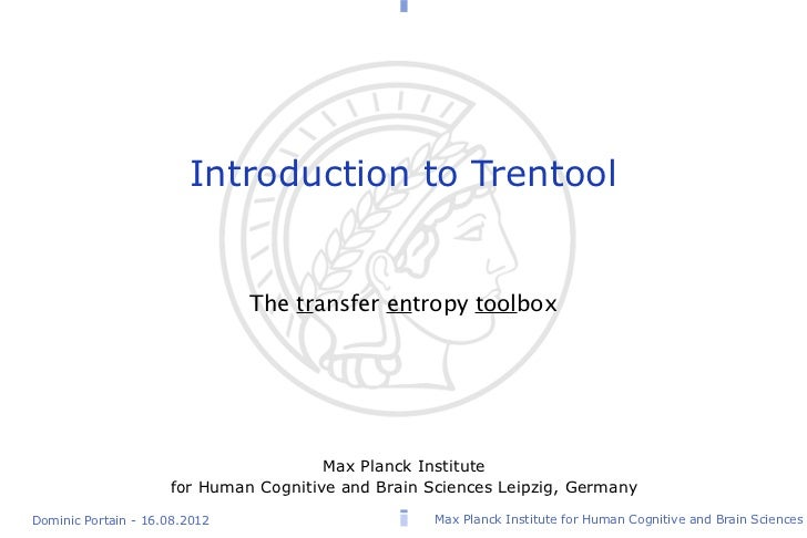 Introduction to Trentool                               The transfer entropy toolbox                                       ...
