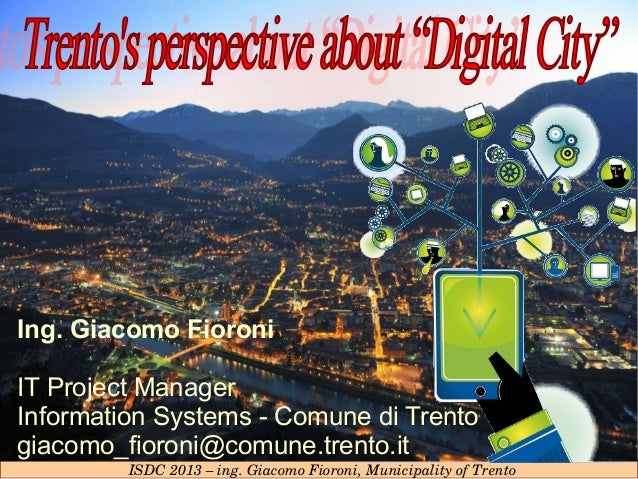 Trento s perspective_of_digital_cities_isdc_2013_fioroni