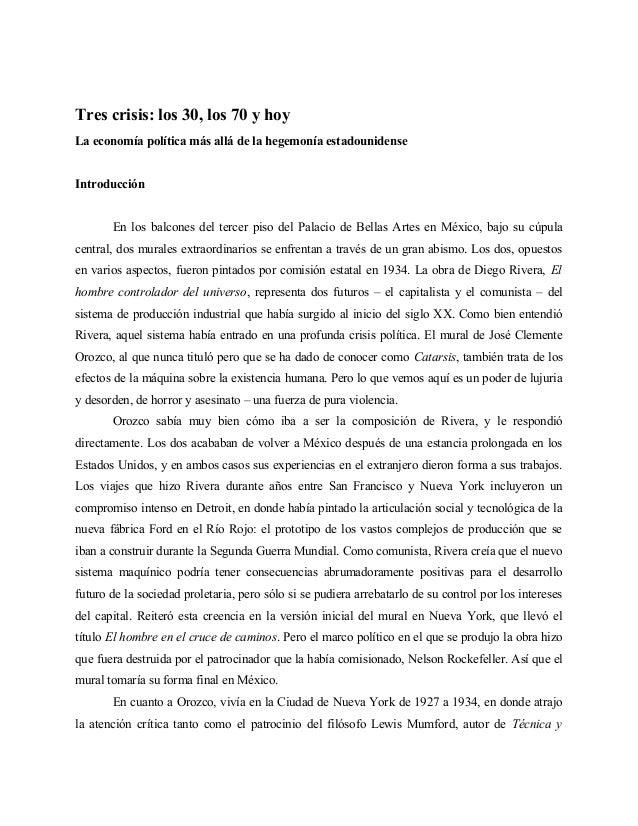 Tres crisis: los 30, los 70 y hoyLa economía política más allá de la hegemonía estadounidenseIntroducciónEn los balcones d...