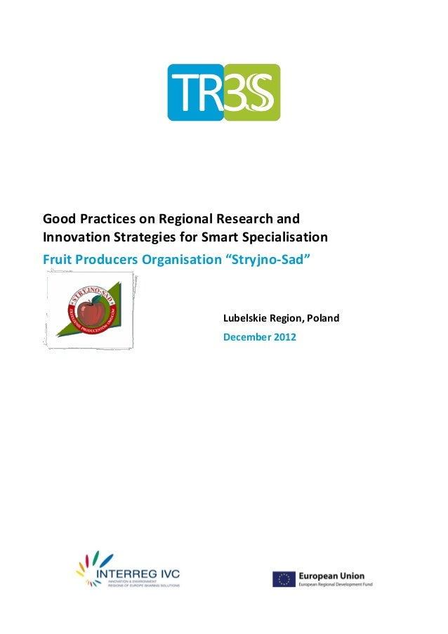 """Good Practices on Regional Research andInnovation Strategies for Smart SpecialisationFruit Producers Organisation """"Stryjno..."""