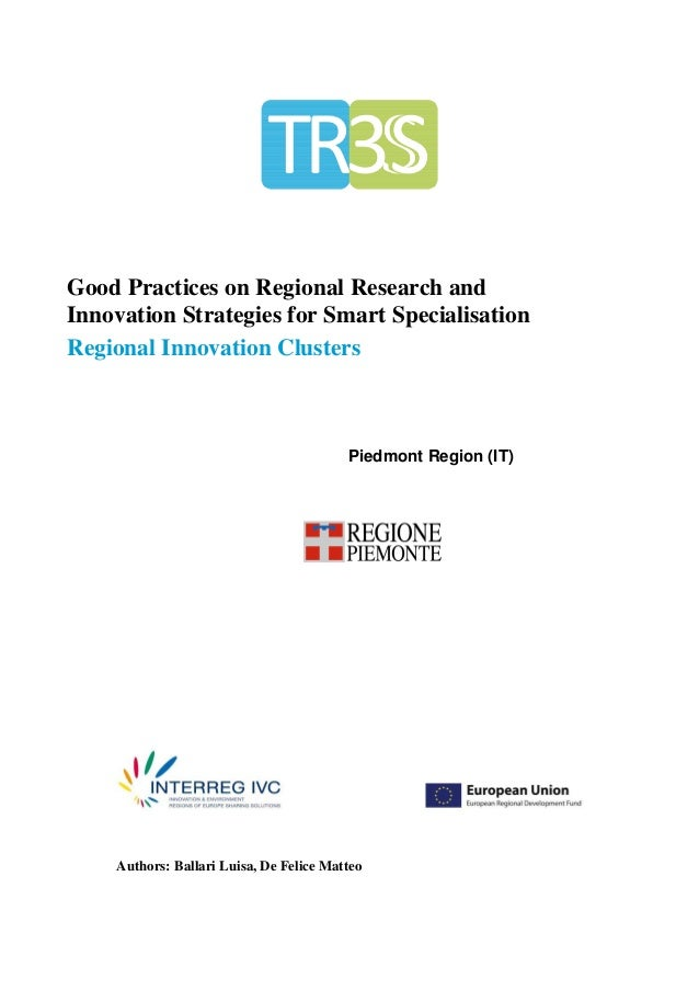 Good Practices on Regional Research andInnovation Strategies for Smart SpecialisationRegional Innovation Clusters    REGIO...