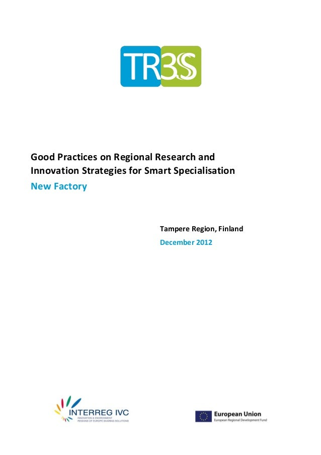 Good Practices on Regional Research andInnovation Strategies for Smart SpecialisationNew Factory                          ...