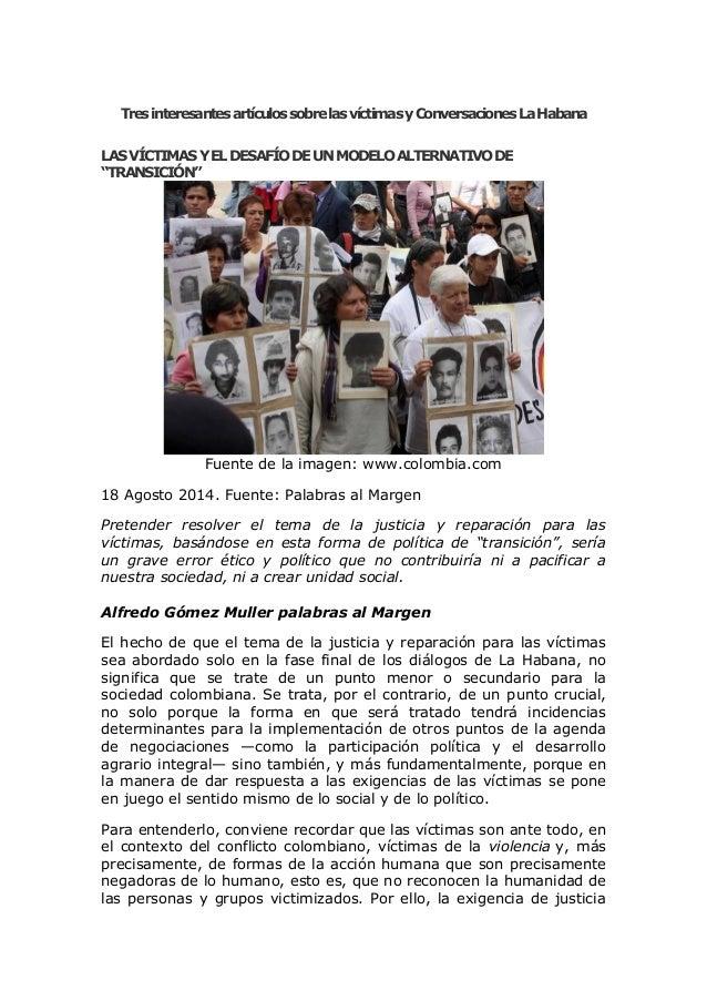 Tres interesantes artículos sobre las víctimas y Conversaciones La Habana LAS VÍCTIMAS Y EL DESAFÍO DE UN MODELO ALTERNATI...