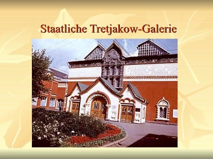 Staatliche Tretjakow-Galerie