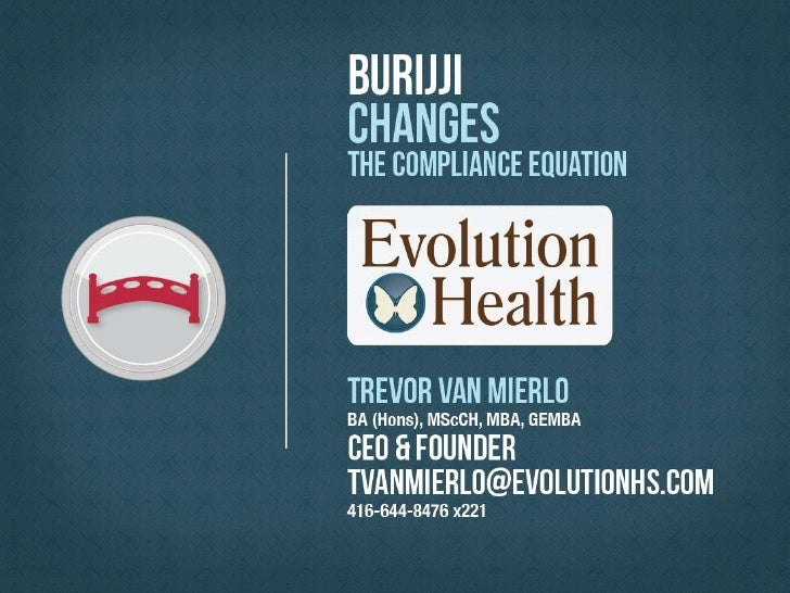 Trevor van Mierlo, Evolution Health