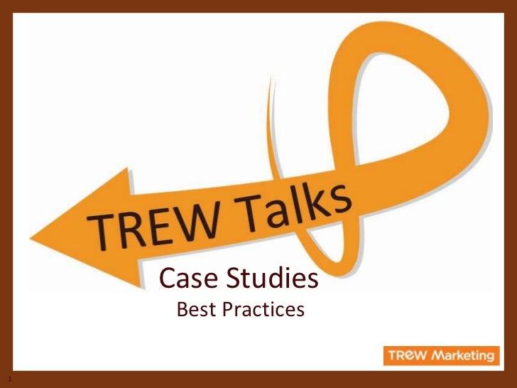 Case Studies     Best Practices1