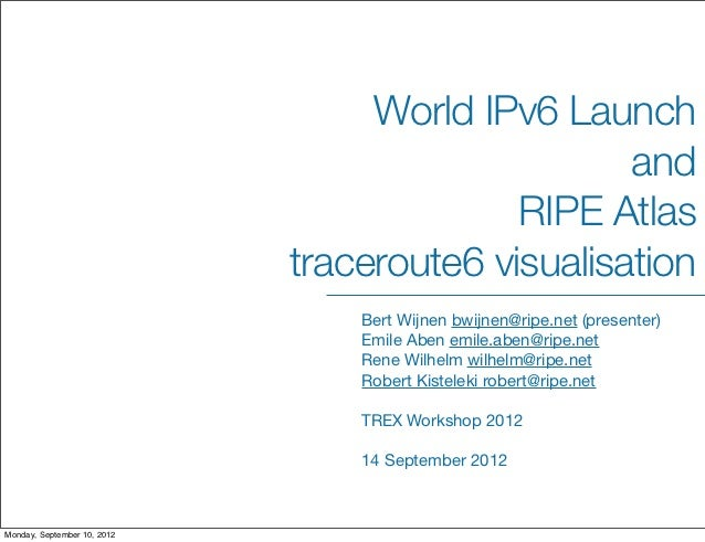World IPv6 Launch and RIPE Atlas traceroute6 visualisation