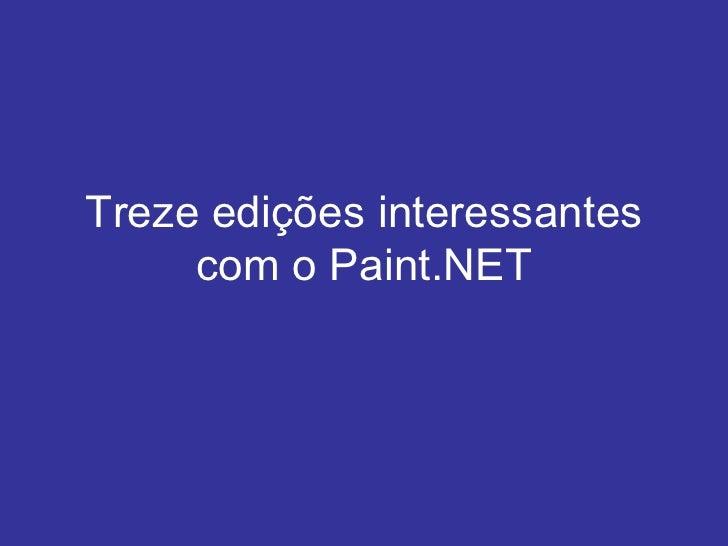 Treze edições interessantes com o Paint.NET