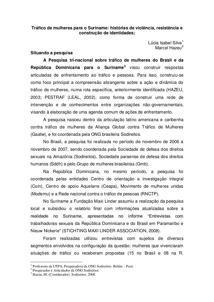 Tráfico de mulheres para o Suriname: histórias de violência, resistência e                      construção de identidades;...