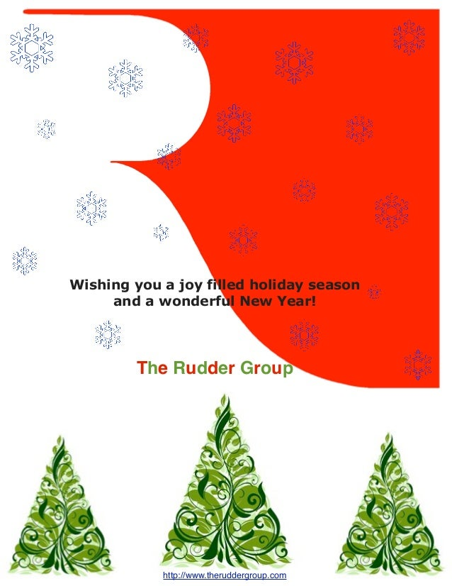 Wishing you a joy filled holiday season     and a wonderful New Year!        The Rudder Group            http://www.therud...