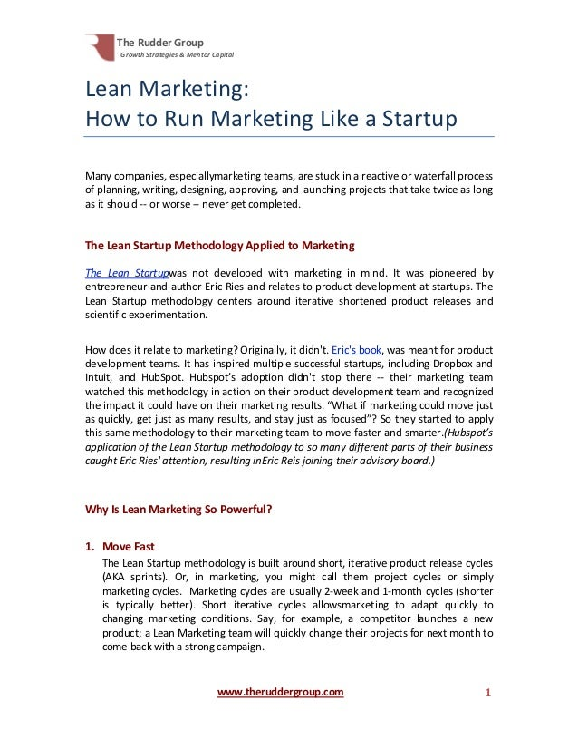 The Rudder Group       Growth Strategies & Mentor CapitalLean Marketing:How to Run Marketing Like a StartupMany companies,...