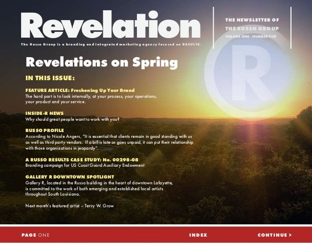 Revelations on Spring IN THIS ISSUE: FEATURE ARTICLE: Freshening Up Your Brand The hard part is to look internally, at you...