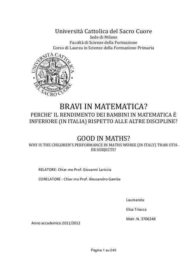 Pagina 1 su 245Università Cattolica del Sacro CuoreSede di MilanoFacoltà di Scienze della FormazioneCorso di Laurea in Sci...