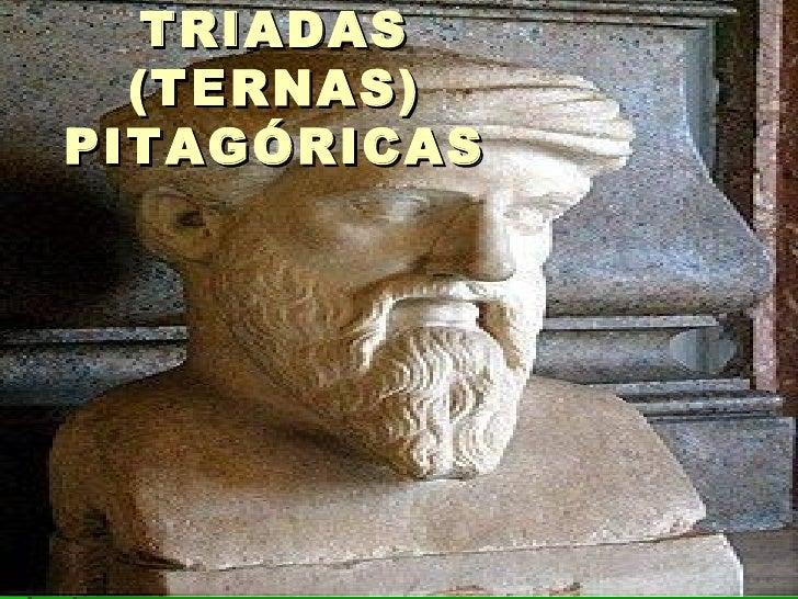 TRIADAS (TERNAS) PITAGÓRICAS