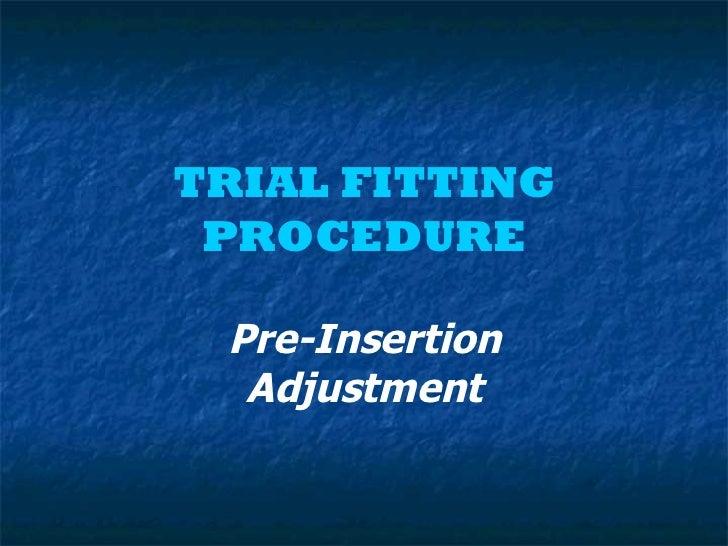Trial fitting procedure2