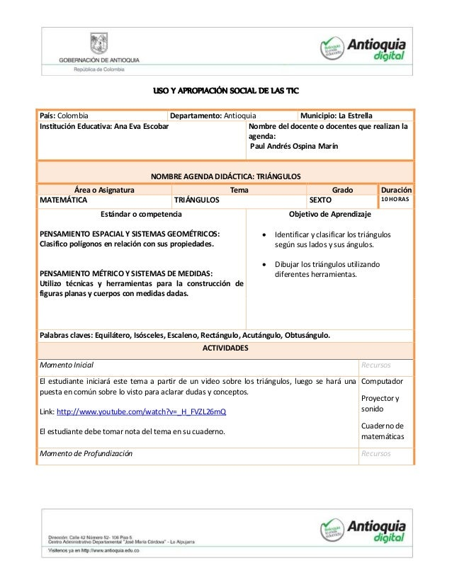 USO Y APROPIACIÓN SOCIAL DE LAS TIC  País: Colombia Departamento: Antioquia Municipio: La Estrella  Institución Educativa:...