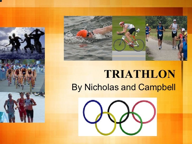 TRIATHLON By Nicholas and Campbell