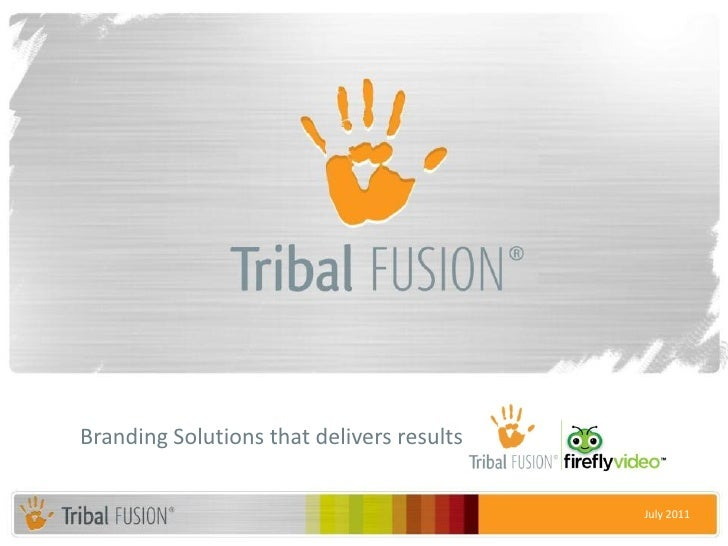 Branding Solutions that delivers results                                           July 2011