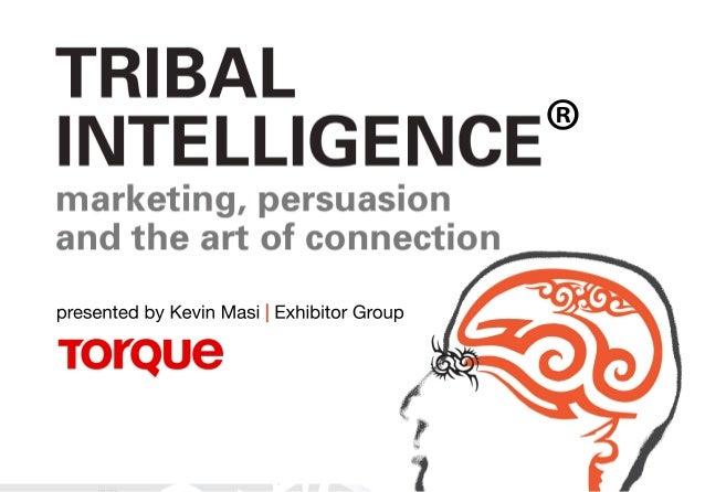 Tribal Intelligence® A Study of Community Behavior