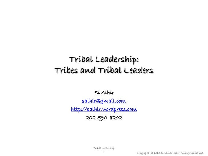 Tribal Leadership (1 of 4): Tribes and Tribal Leaders