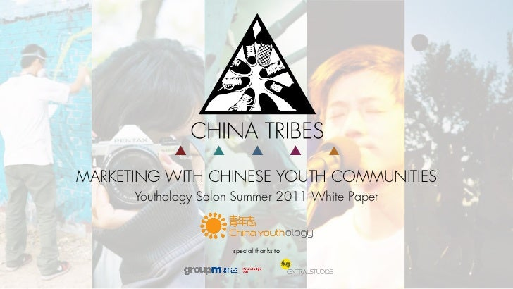 MARKETING WITH CHINESE YOUTH COMMUNITIES      Youthology Salon Summer 2011 White Paper                      special thanks...