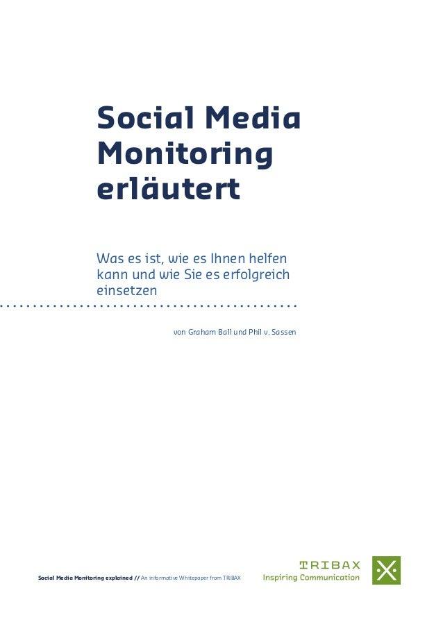 Social Media Monitoring erläutert Was es ist, wie es Ihnen helfen kann und wie Sie es erfolgreich einsetzen von Graham Bal...