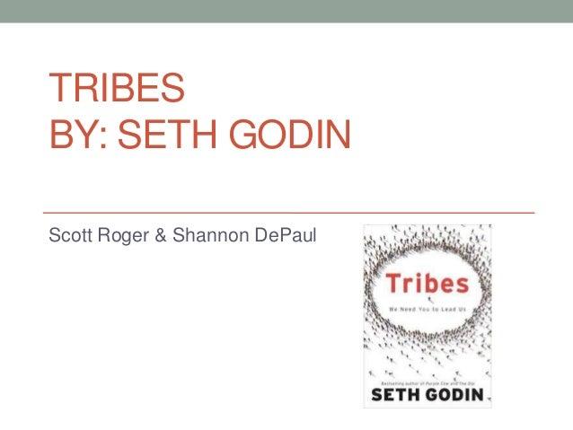 TRIBESBY: SETH GODINScott Roger & Shannon DePaul