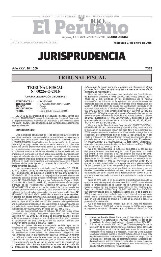 JURISPRUDENCIA AÑO DE LA CONSOLIDACIÓN DEL MAR DE GRAU Año XXV / Nº 1000 7375 TRIBUNAL FISCAL Miércoles 27 de enero de 201...