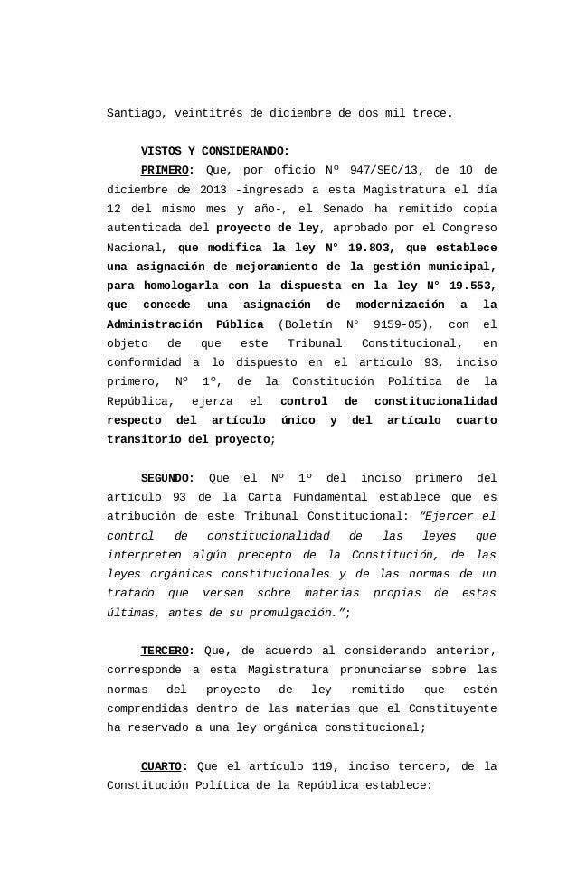 Santiago, veintitrés de diciembre de dos mil trece. VISTOS Y CONSIDERANDO: PRIMERO: Que, por oficio Nº 947/SEC/13, de 10 d...