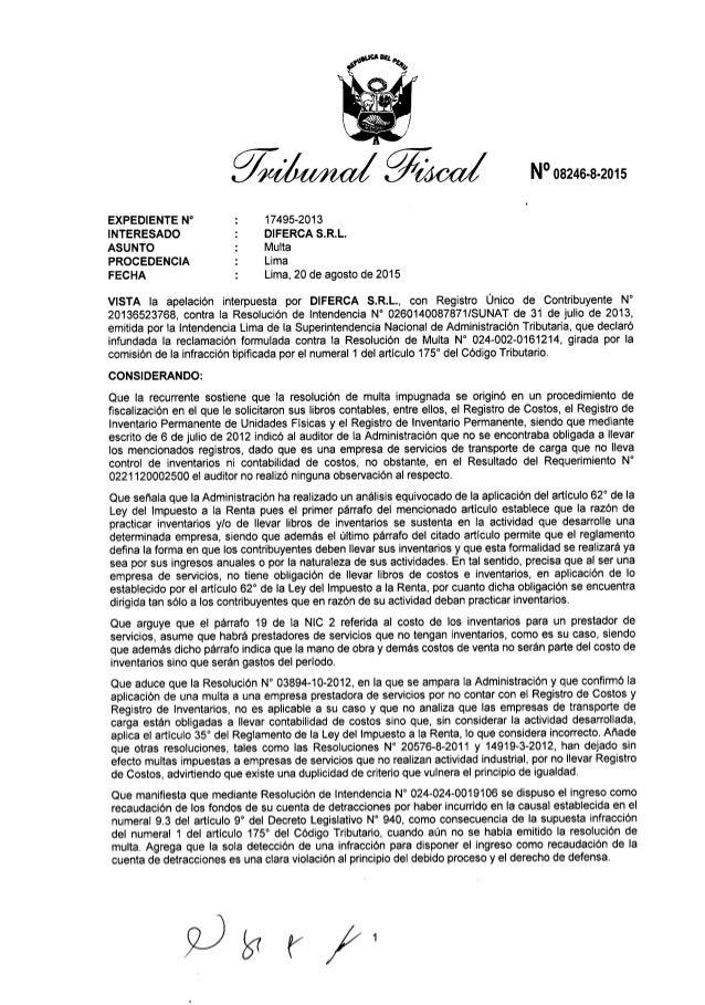 N° 08246-8-2015  EXPEDIENTE N° :  17495-2013  INTERESADO :  DIFERCA S. R.L.   ASUNTO :  Multa  PROCEDENCIA :  Lima  FECHA ...