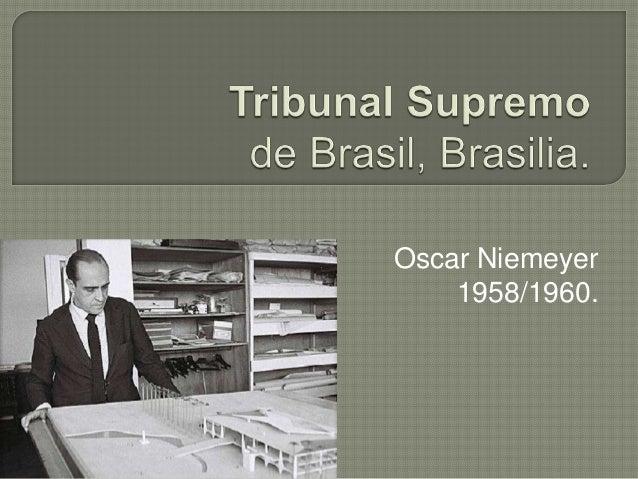 Oscar Niemeyer    1958/1960.