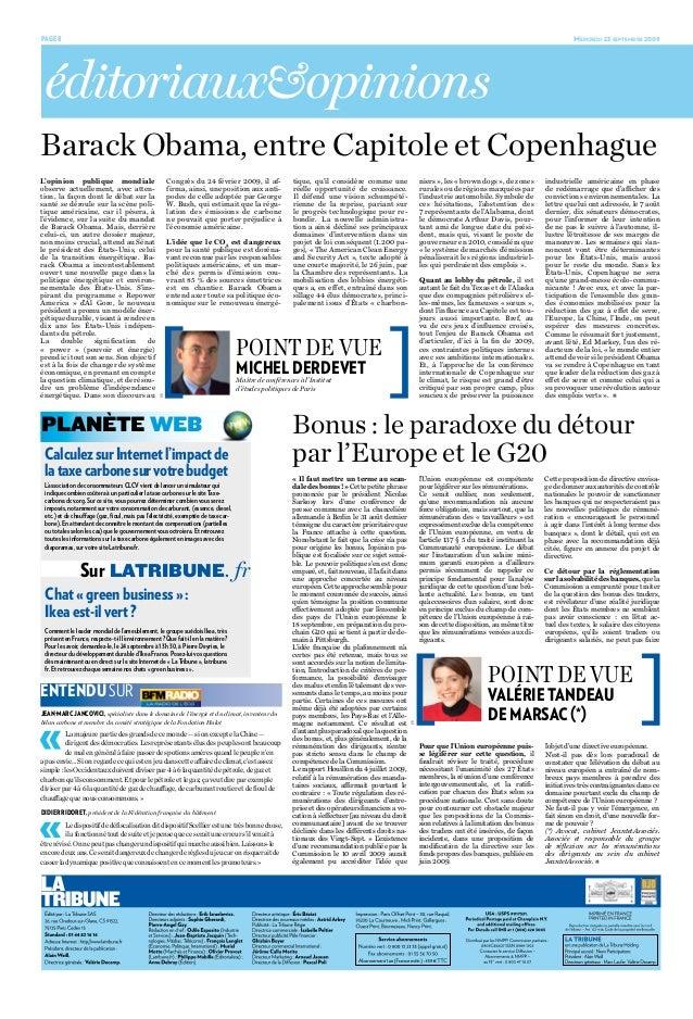 Page 8 Mercredi 23 septembre 2009Bonus: le paradoxe du détourpar l'Europe et le G20l'Union européenne est compétentepour...