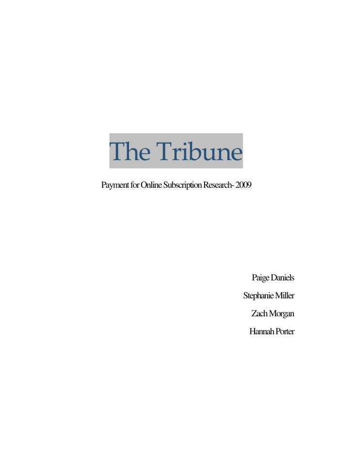 The Tribune  Payment for Online Subscription Research- 2009                                                               ...