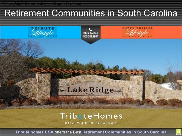 Tribute Homes USA offers the Best Retirement Properties in South Carolina