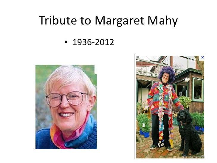 Tribute to Margaret Mahy    • 1936-2012