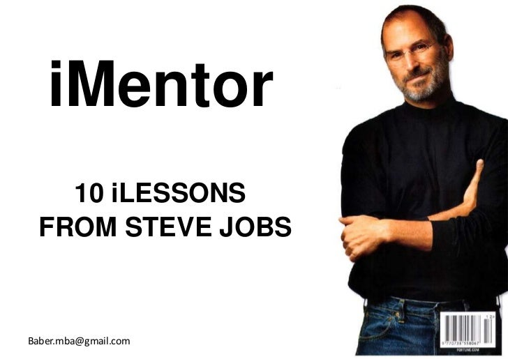 iMentor    10 iLESSONS  FROM STEVE JOBSBaber.mba@gmail.com