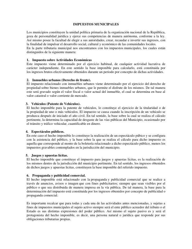 IMPUESTOS MUNICIPALESLos municipios constituyen la unidad política primaria de la organización nacional de la República,go...