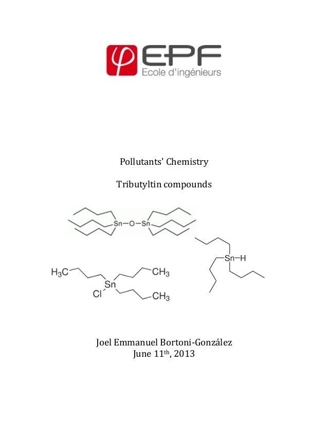 Pollutants Chemistry  Tributyltin compounds              Joel...
