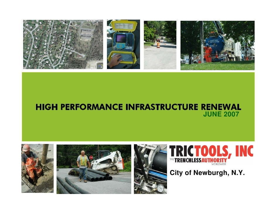 HIGH PERFORMANCE INFRASTRUCTURE RENEWAL                                   JUNE 2007                              City of N...